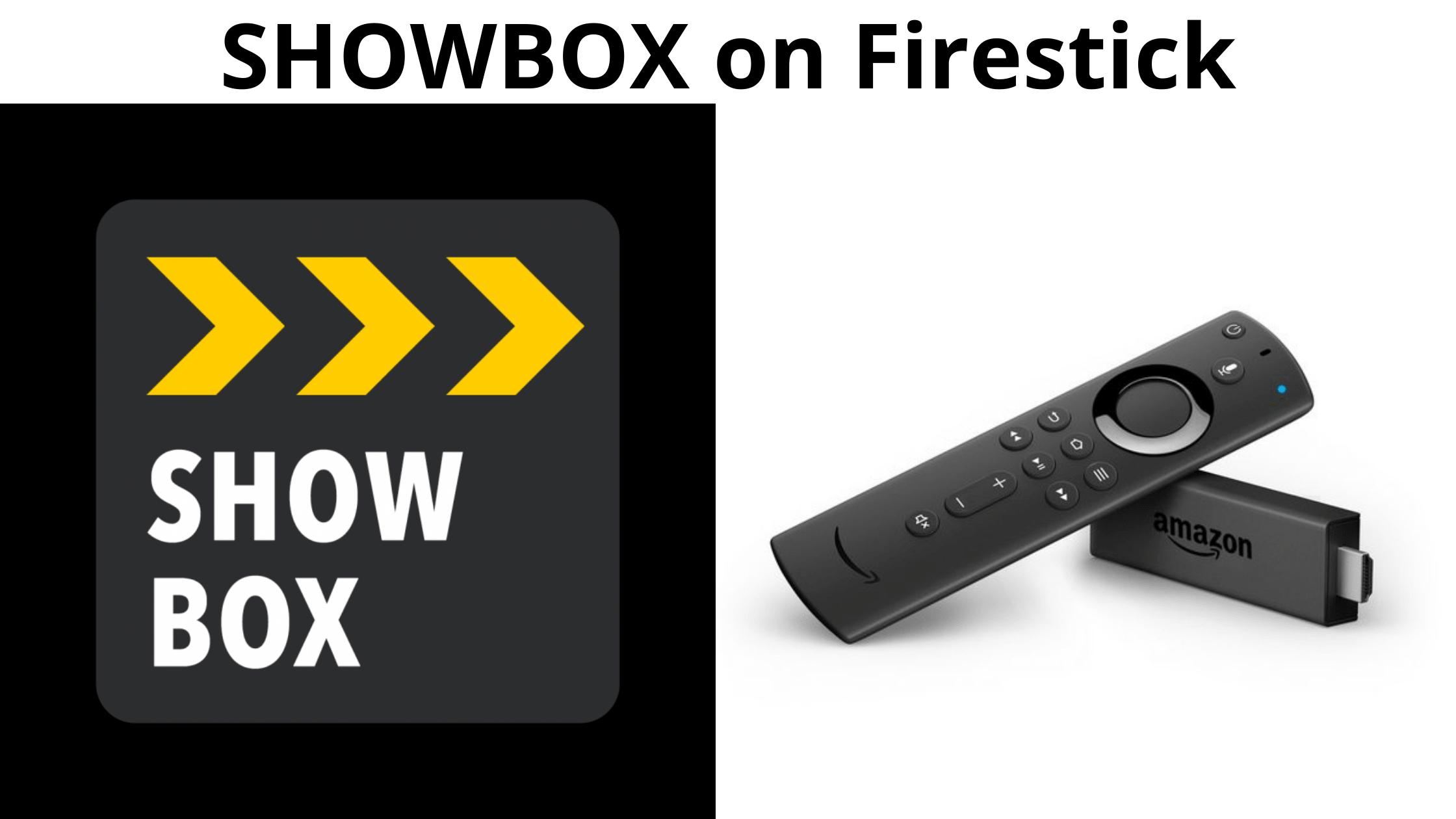 Showbox on Firestick