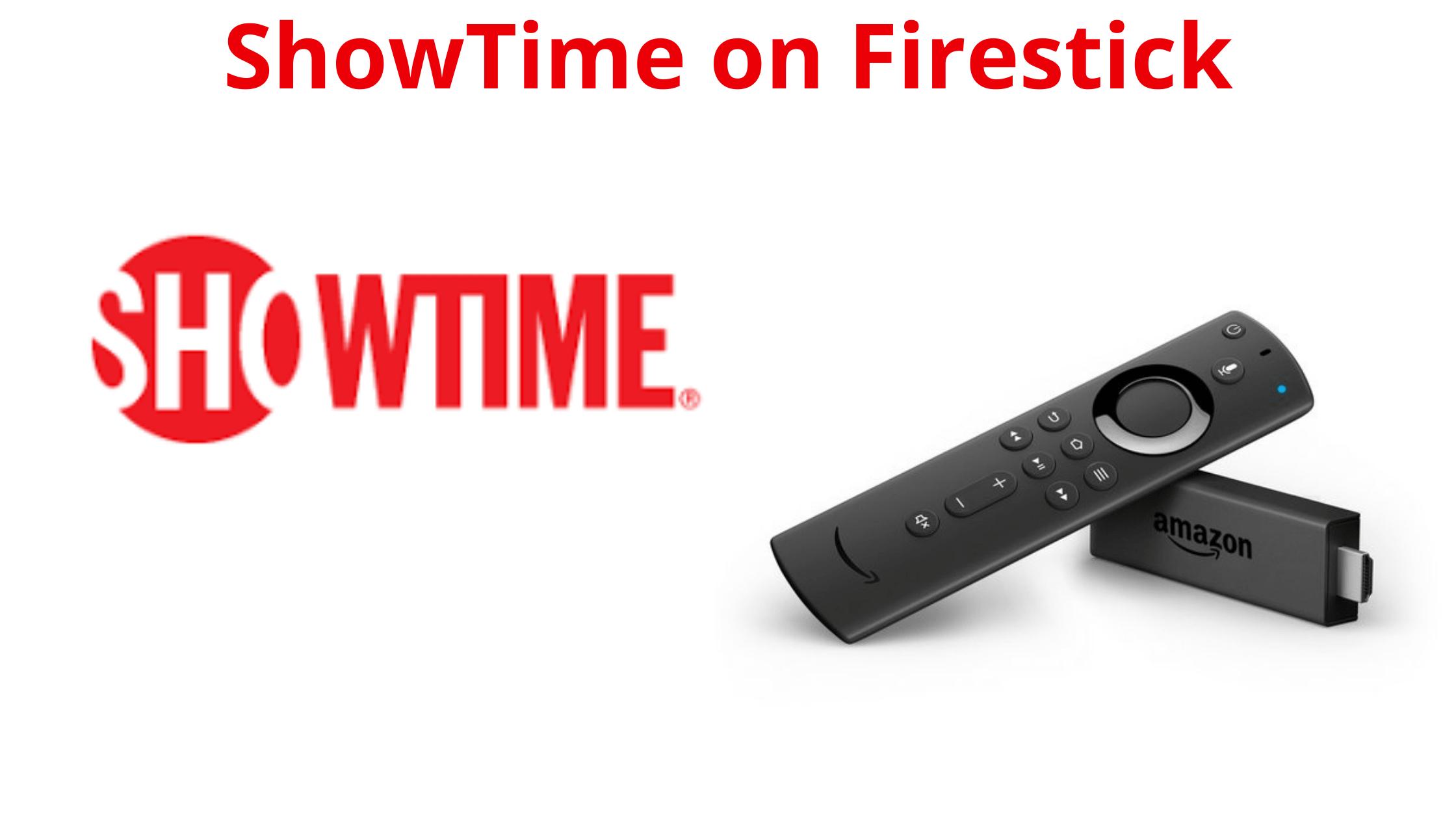 Showtime on Firestick