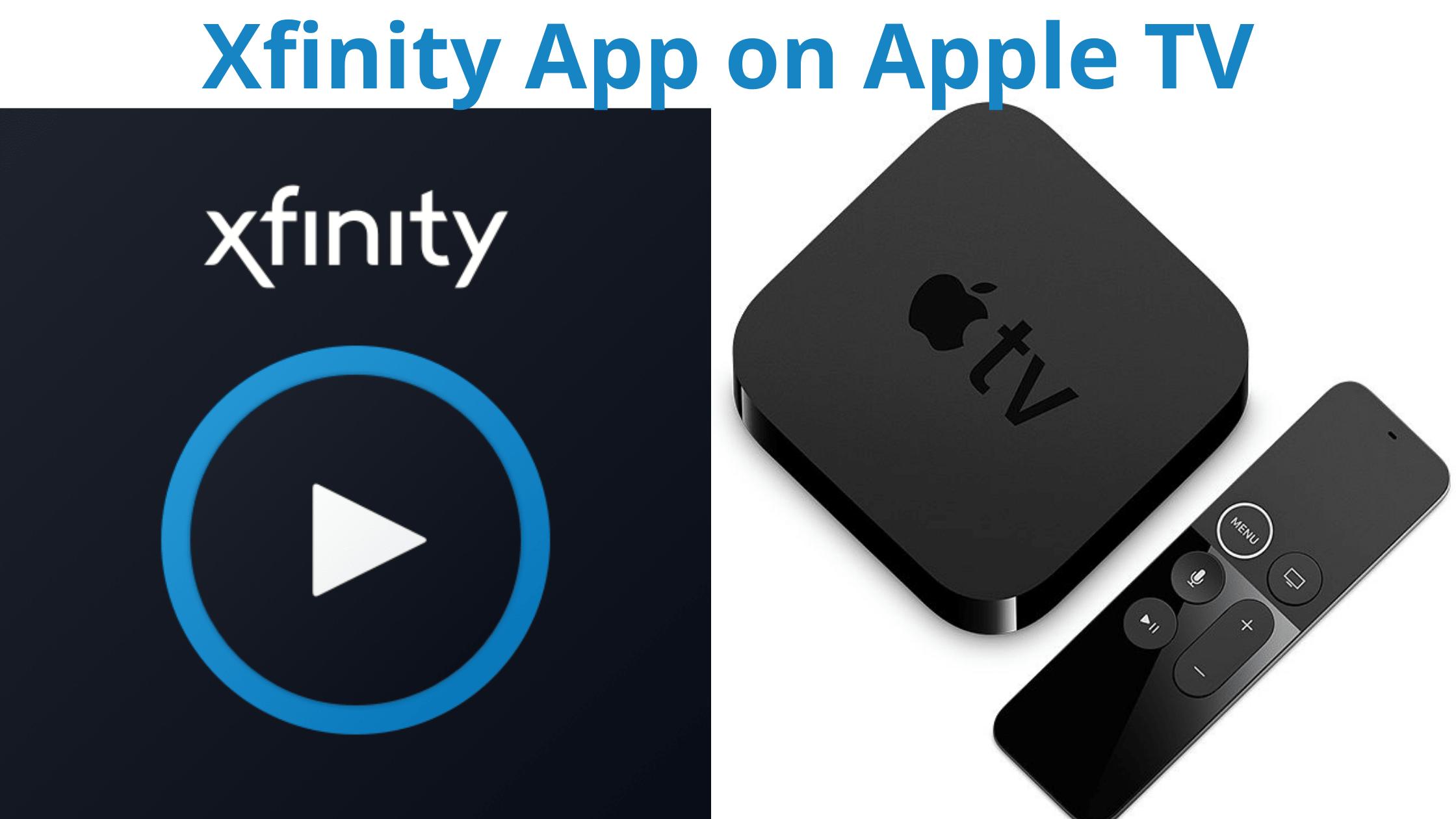 Xfinity App on Apple TV