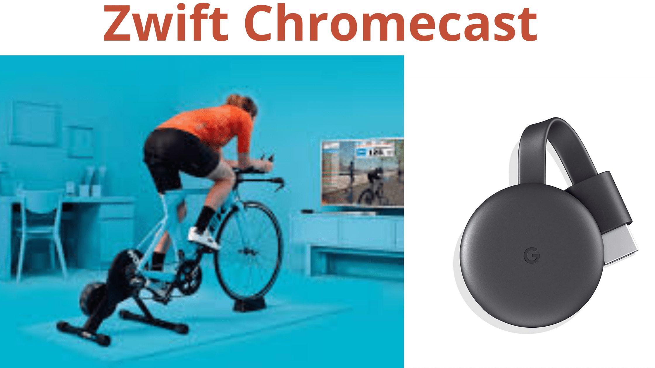 Zwift Chromecast