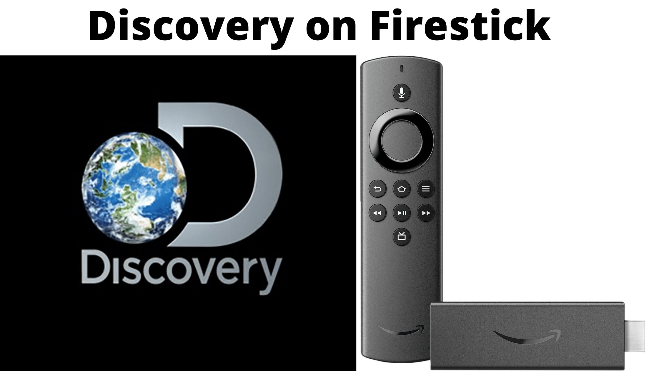 Discovery on Firestick