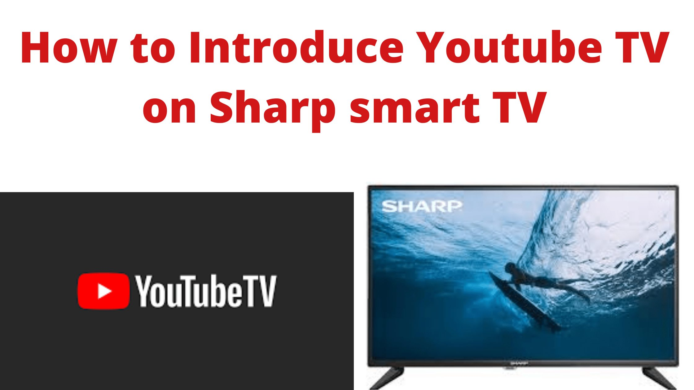 Youtube TV on Sharp smart TV