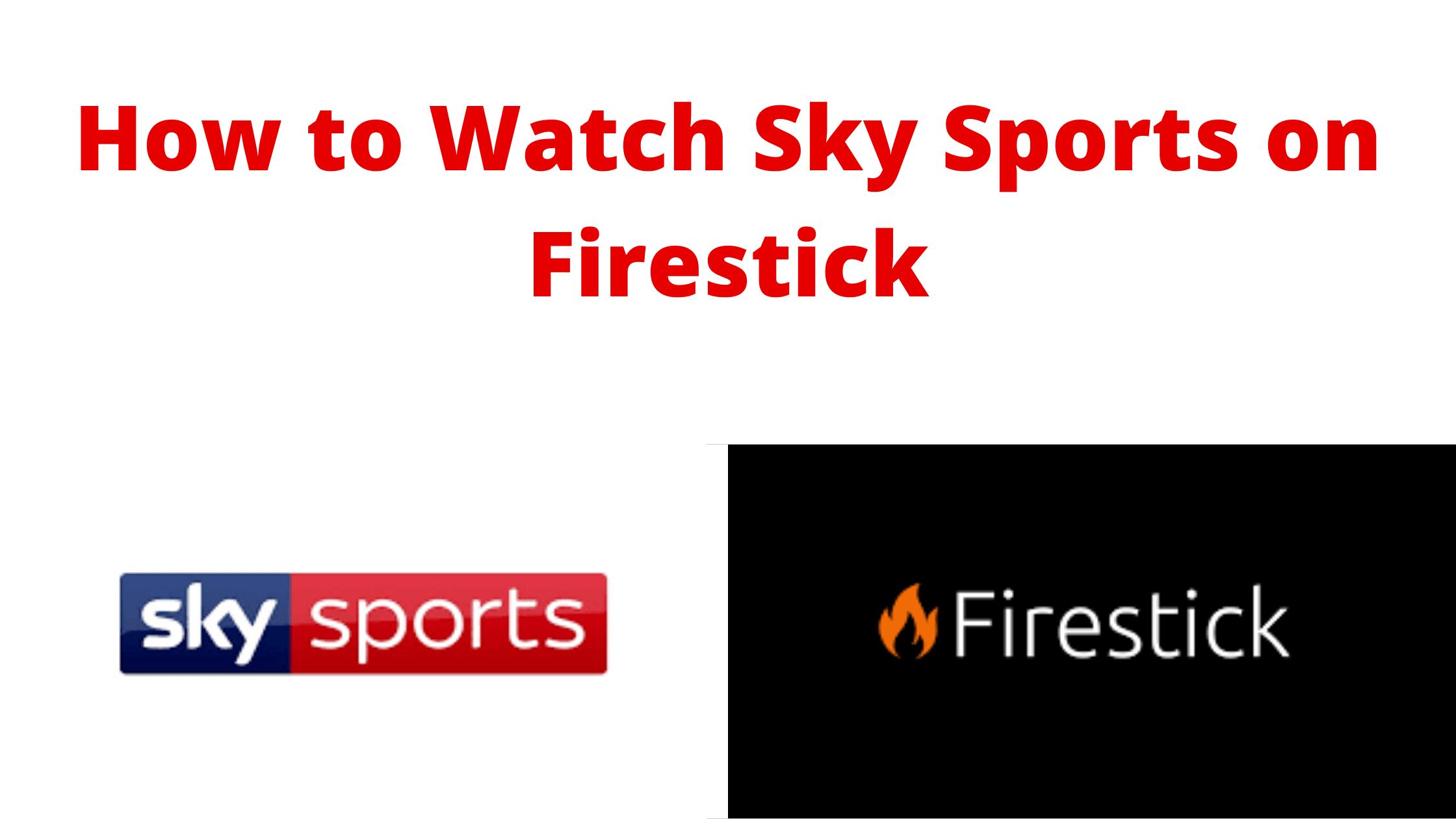sky sports on firestick