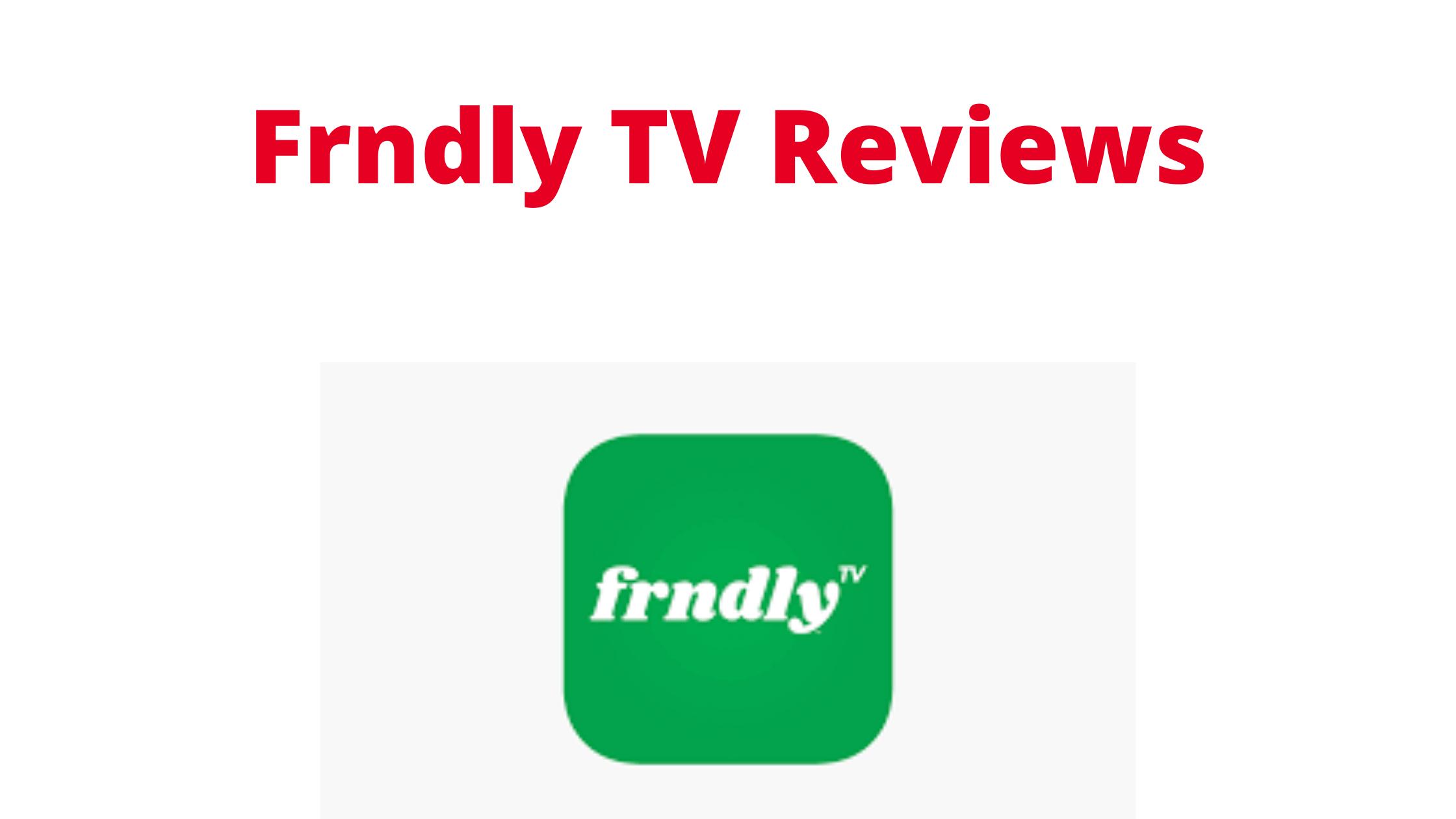 Frndly TV Reviews