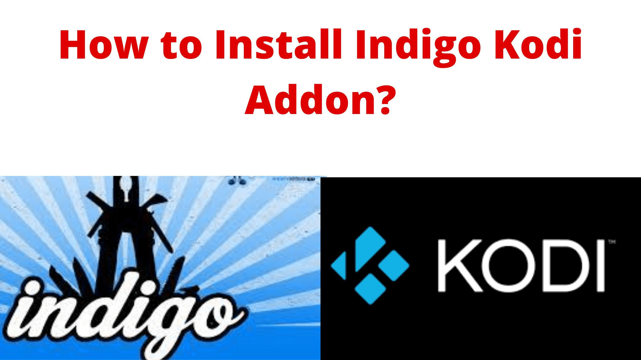 Indigo Kodi