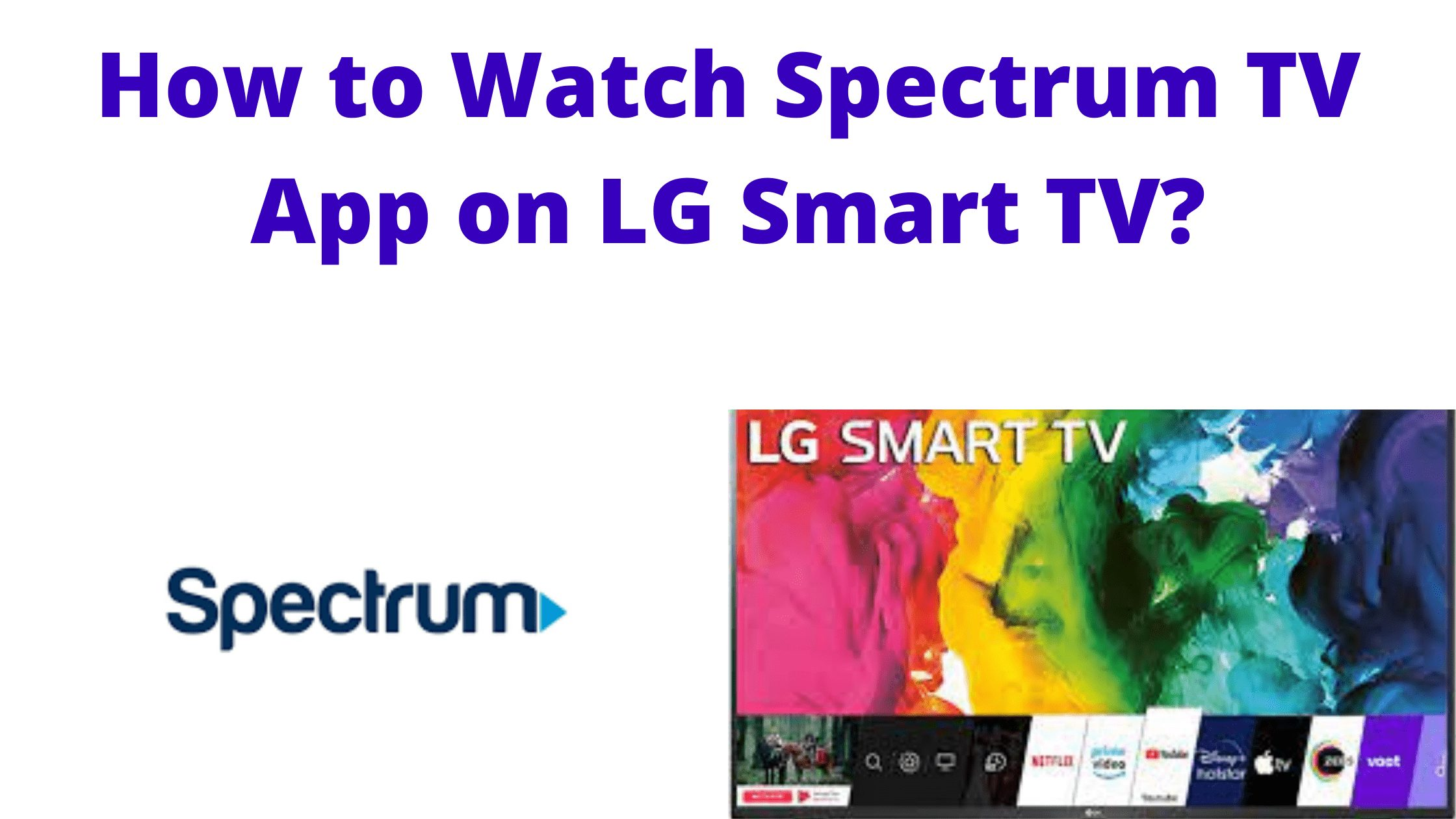 Spectrum App on LG Smart TV