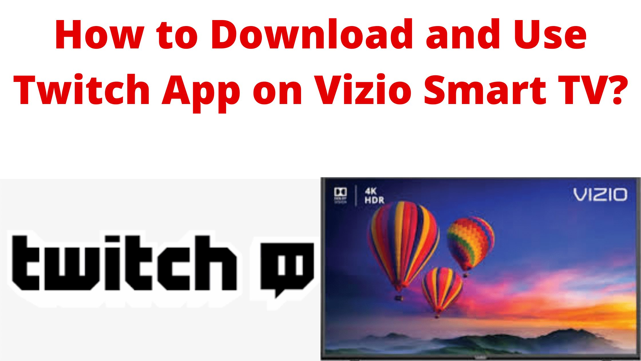 Twitch vizio app