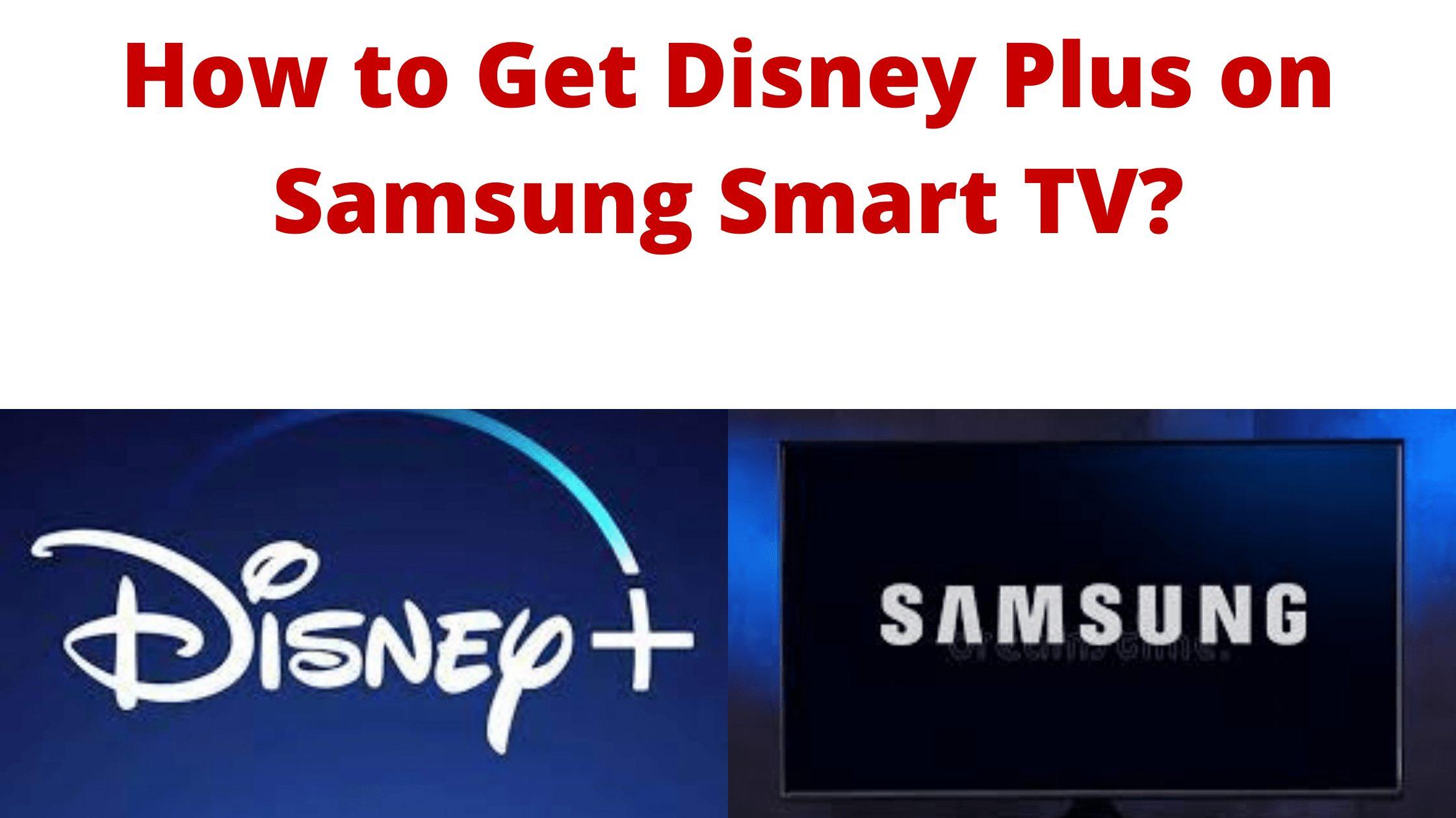 Disney Plus on Samsung Smart TV