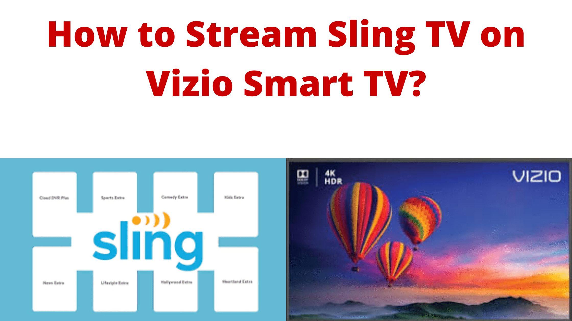 Vizio Sling TV